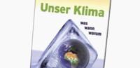 """Unaufgeregt und differenziert: Buch """"Unser Klima"""" präsentiert"""
